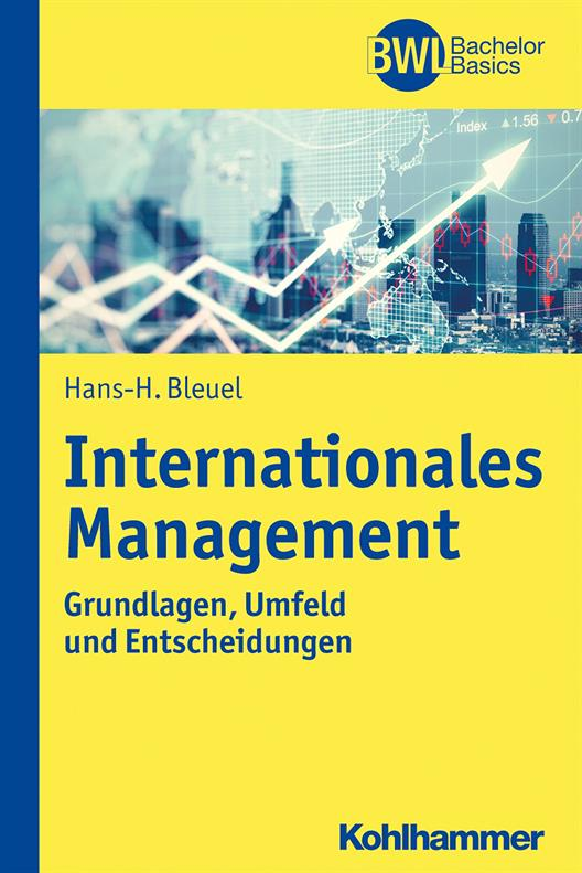 International Management - Basics, Environment and Decisions