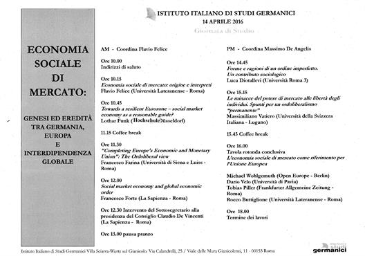 "Conference Programme ""Economia Sociale di Mercato"" at the Istituto Italiano di Studi Germanici on 14 April 2016, Rome."