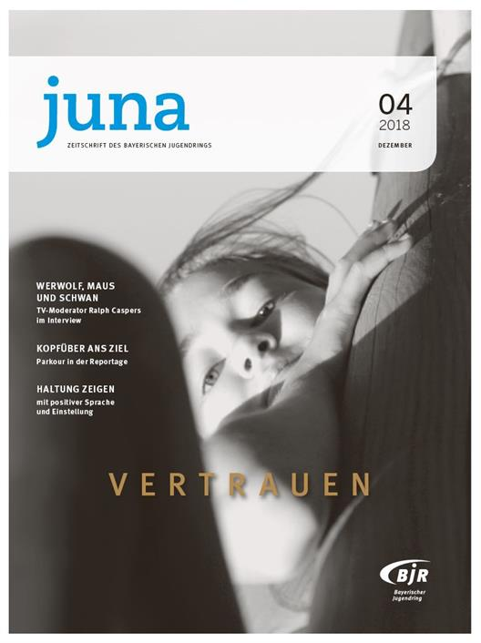Juna, Journal of the Bavarian Youth Ring, Issue 04 2018